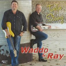Twelve String (Instrumental) Waddo & Ray